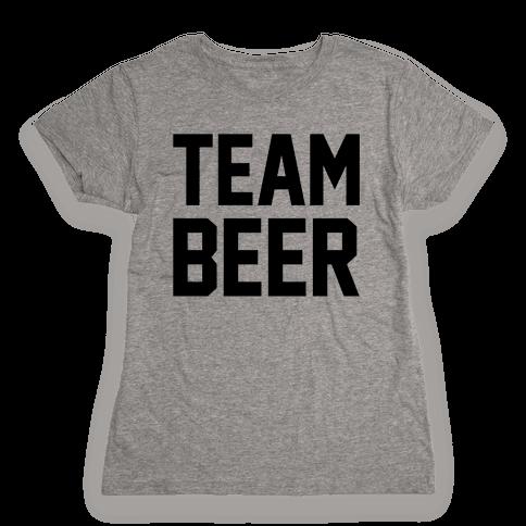 Team Beer Womens T-Shirt