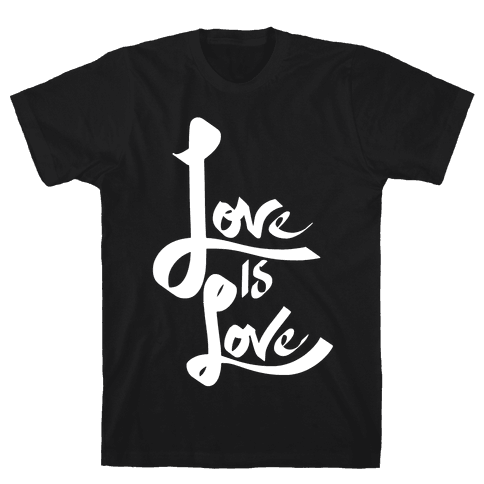 Love Is Love Mens T-Shirt
