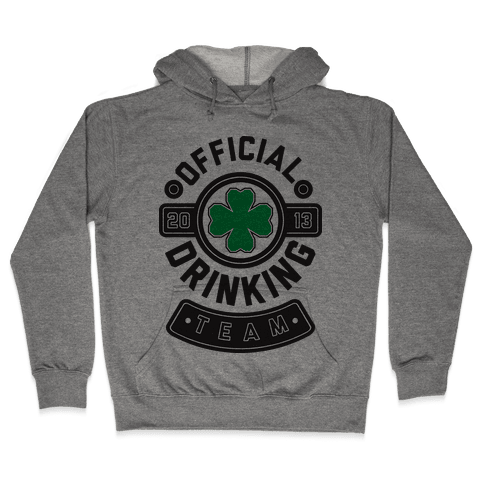 Official Drinking Team Hooded Sweatshirt