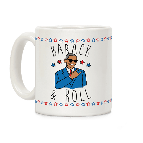 Barack and Roll Coffee Mug