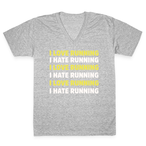 I Love Running I Hate Running V-Neck Tee Shirt