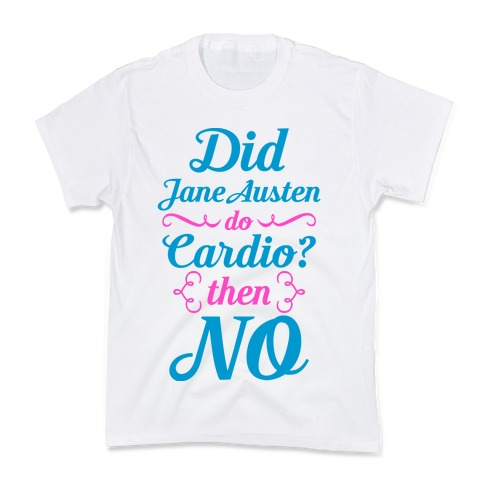 Jane Austen Cardio Kids T-Shirt