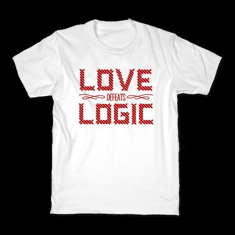 Love Defeats Logic Kids T-Shirt