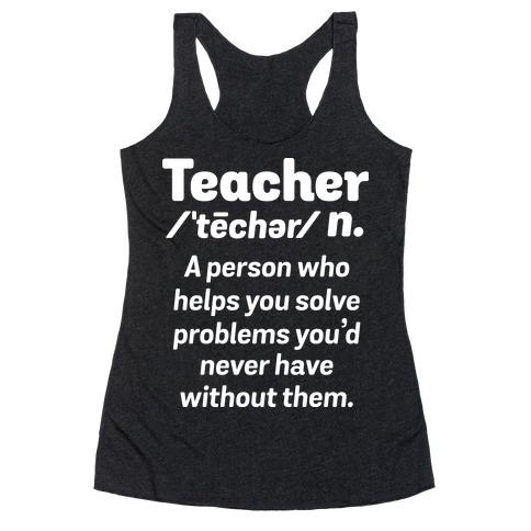 Teacher Definition Racerback Tank Top