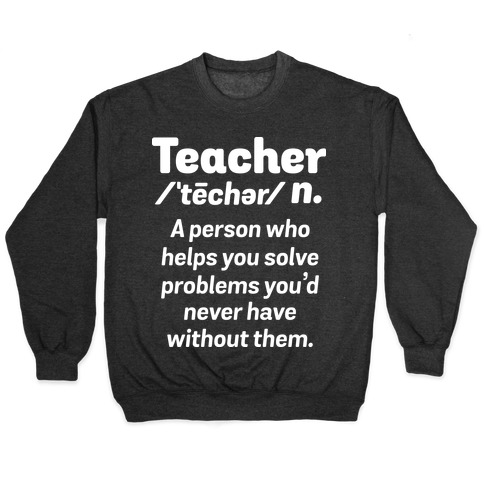 Teacher Definition Pullover