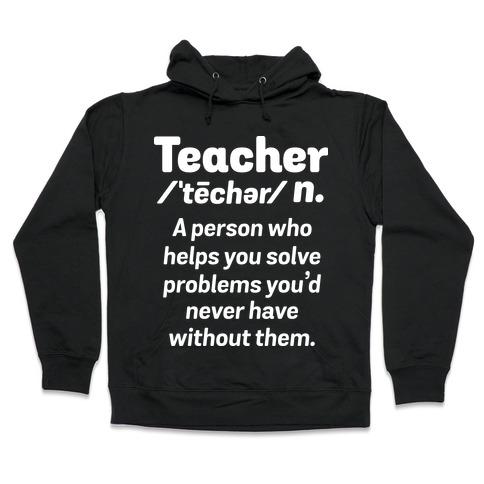 Teacher Definition Hooded Sweatshirt