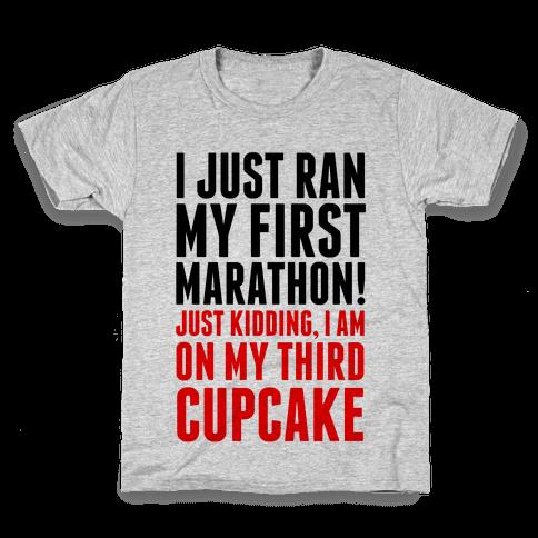 I Just Ran my First Marathon.... Kids T-Shirt