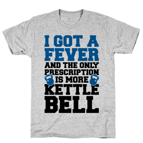 Kettle Bell Fever Mens T-Shirt