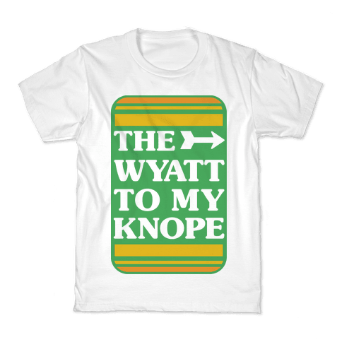 The Wyatt To My Knope Kids T-Shirt