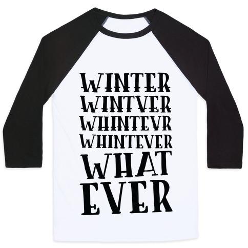 Whatever Winter Baseball Tee