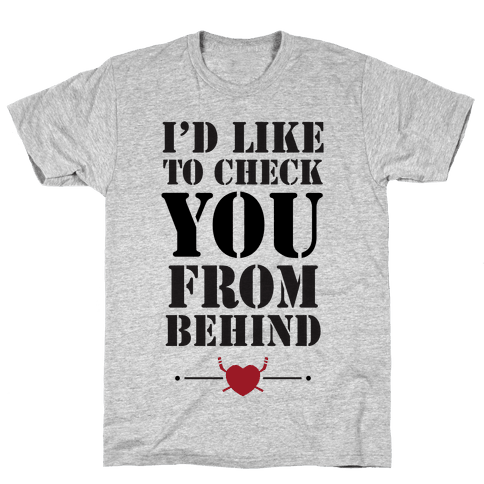 I'd Like To Check You From Behind (Hockey) Mens T-Shirt