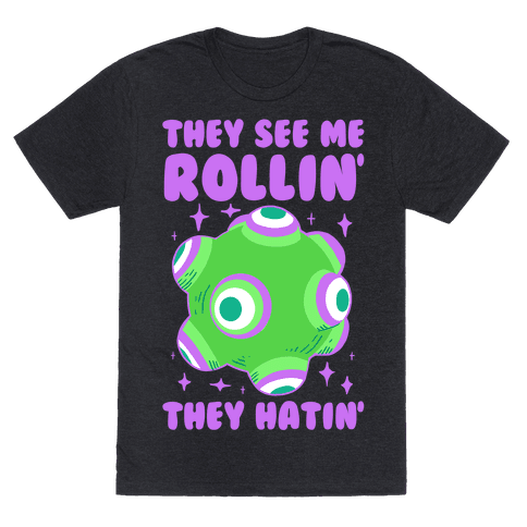 They See Me Rollin' They Hatin