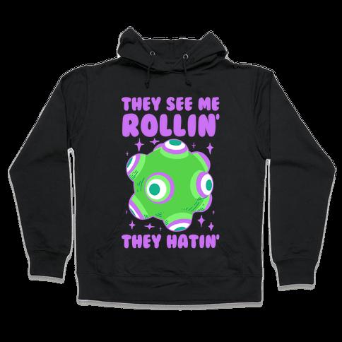 They See Me Rollin' They Hatin Hooded Sweatshirt