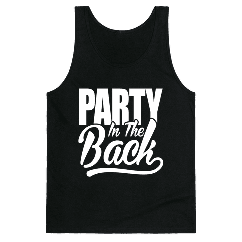 Business In The Front Party In The Back Tank Top