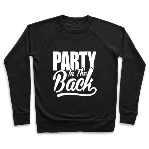 Business In The Front Party In The Back Pullover