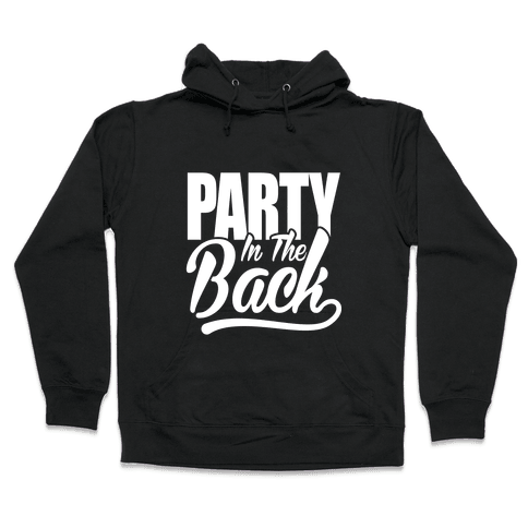 Business In The Front Party In The Back Hooded Sweatshirt