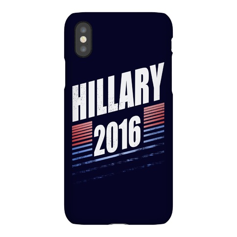 Hillary Clinton 2016 Phone Case