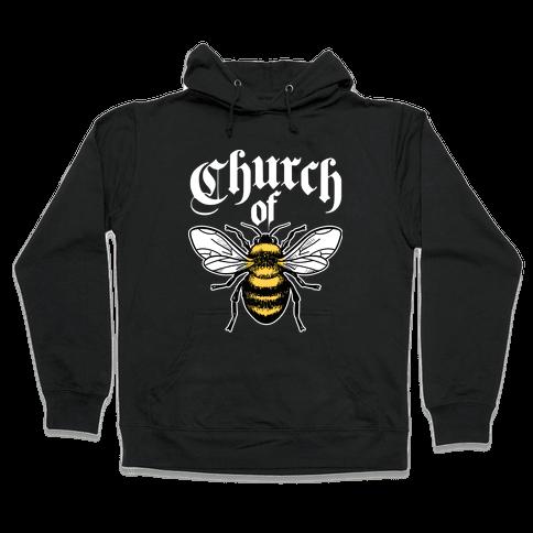 Church Of Bee Hooded Sweatshirt