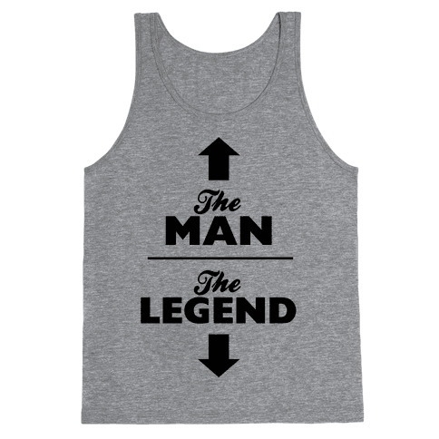 The Man, The Legend Tank Top