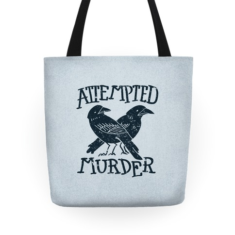 Attempted Murder Tote