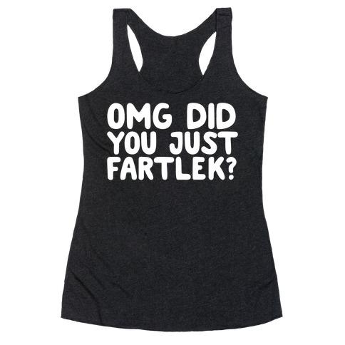 OMG Did You Just Fartlek? Racerback Tank Top