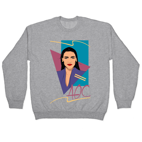 80s Style AOC Alexandria Ocasi-Cortez Parody CMYK Print Pullover