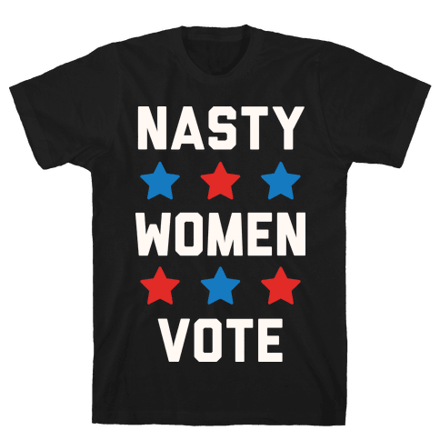 Nasty Women Vote Mens T-Shirt