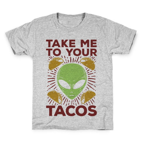 Take Me to Your Tacos Kids T-Shirt