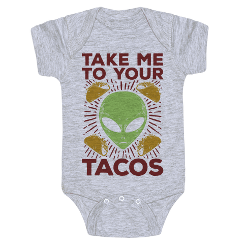 Take Me to Your Tacos Baby Onesy