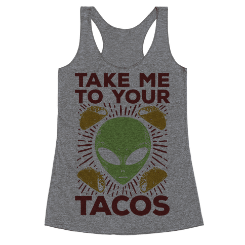 Take Me to Your Tacos Racerback Tank Top
