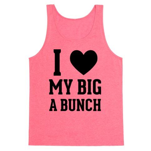 I Love My Big A Bunch Tank Top