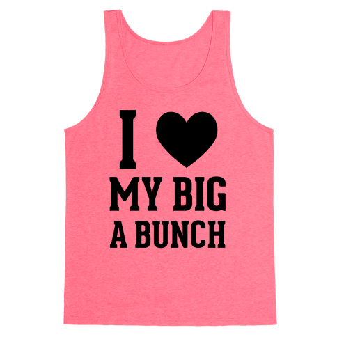 I Love My Big A Bunch Tank Top