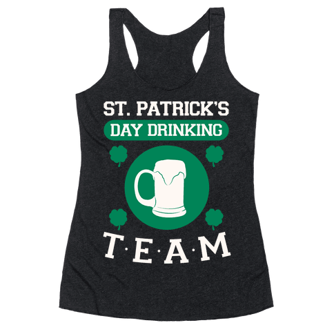St. Patrick's Day Drinking Team Racerback Tank Top