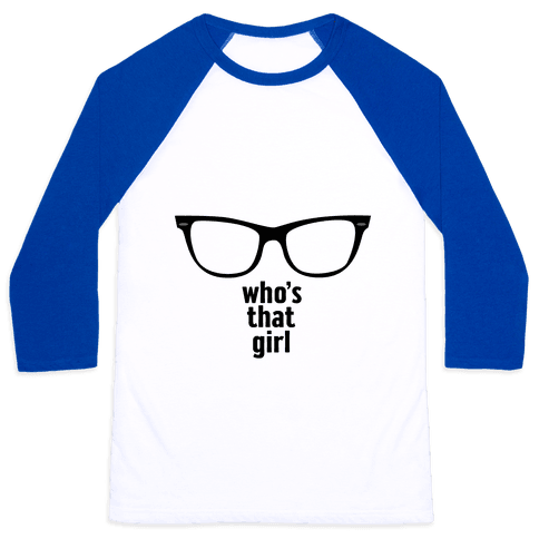 Who's That Girl  Baseball Tee