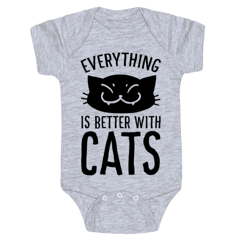 Everything is Better With Cats Baby Onesy