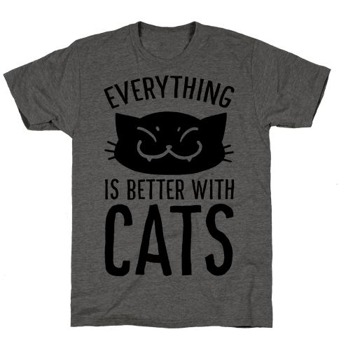 Everything is Better With Cats