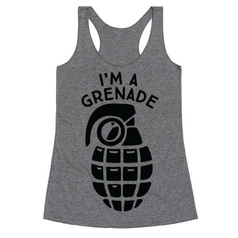 I'm A Grenade Racerback Tank Top
