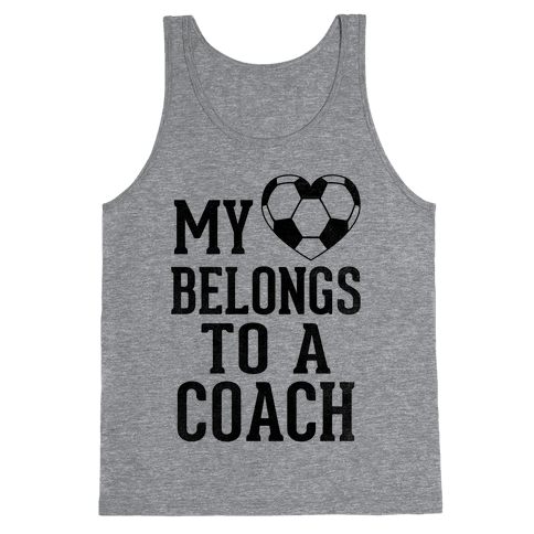 My Heart Belongs To A Soccer Coach (Baseball Tee) Tank Top