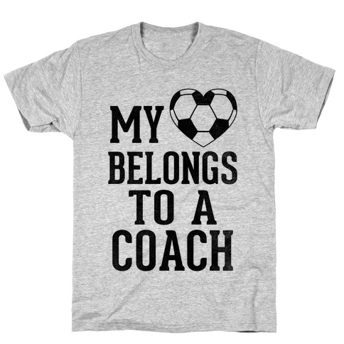 My Heart Belongs To A Soccer Coach (Baseball Tee) T-Shirt