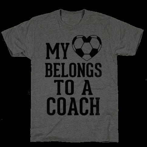 My Heart Belongs To A Soccer Coach (Baseball Tee) Mens T-Shirt