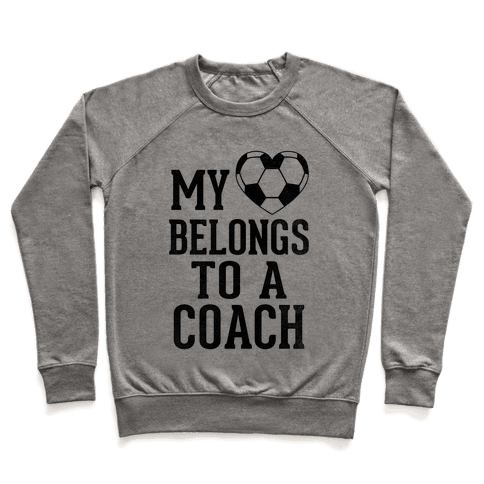 My Heart Belongs To A Soccer Coach (Baseball Tee) Pullover