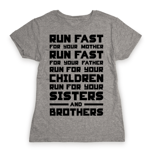 Run Fast Womens T-Shirt