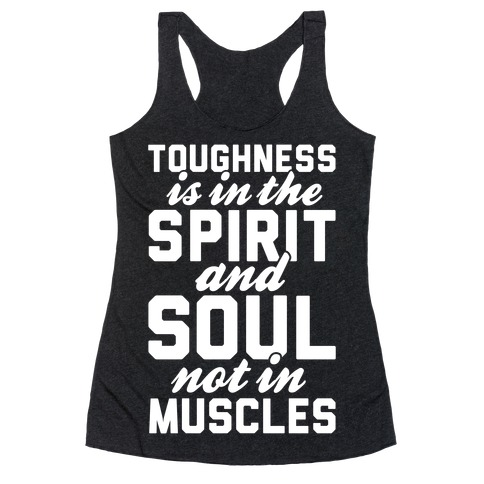 Toughness Racerback Tank Top