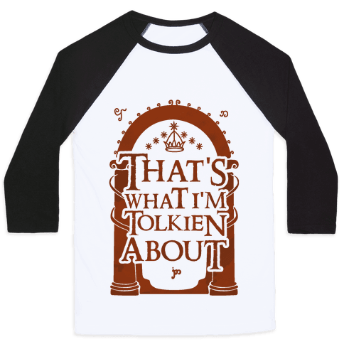 That's What I'm Tolkien About Baseball Tee