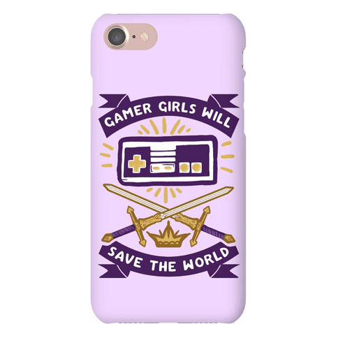 Gamer Girls Will Save The World Phone Case