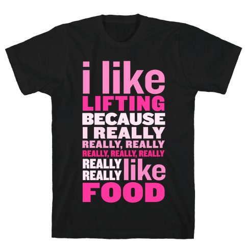 I Like Lifting (Food) Mens T-Shirt