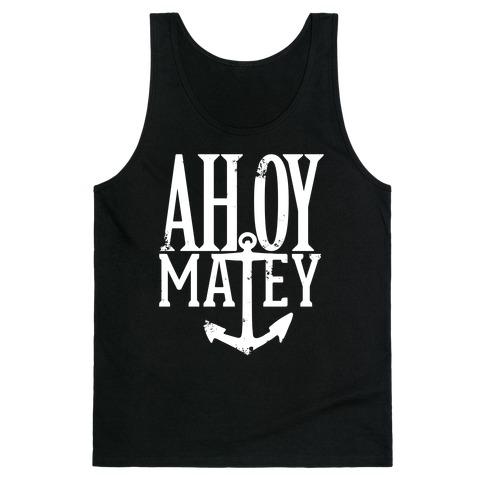 Ahoy Matey Tank Top