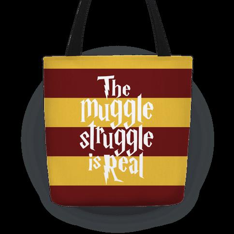 The Muggle Struggle Is Real Tote