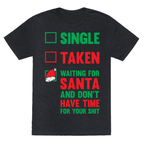 Single Taken Waiting For Santa