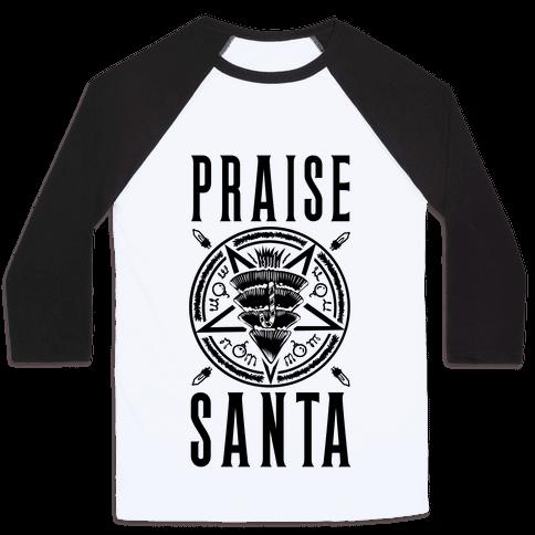 Praise Santa Baseball Tee